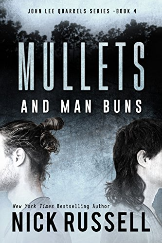 Mullets And Man Buns (John Lee Quarrels Book 4)
