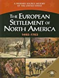 The European Settlement of North America (1492-1754), George Edward Stanley, 0836858336