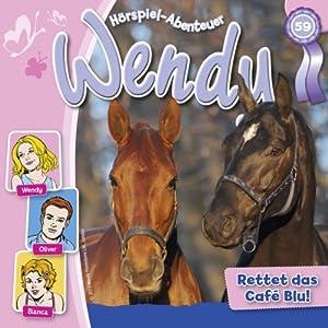 Rettet das Café Blu (Wendy 59) Hörspiel