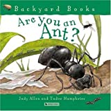 Image of Are You an Ant? (Backyard Books)