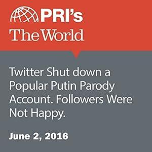Twitter Shut down a Popular Putin Parody Account. Followers Were Not Happy