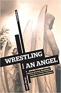 Wrestling with an Angel Audiobook