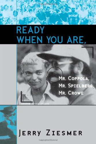 Ready When You Are  Mr. Coppola Mr. Spielberg Mr. Crowe  Filmmakers Series Band 69