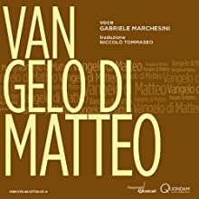 Vangelo di Matteo [St. Matthew's Gospel] (       UNABRIDGED) by  Quondam Narrated by Gabriele Marchesini