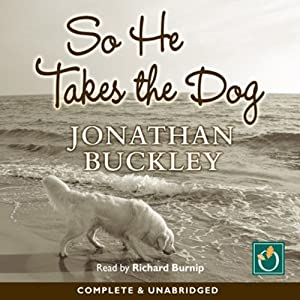 So He Takes the Dog Audiobook