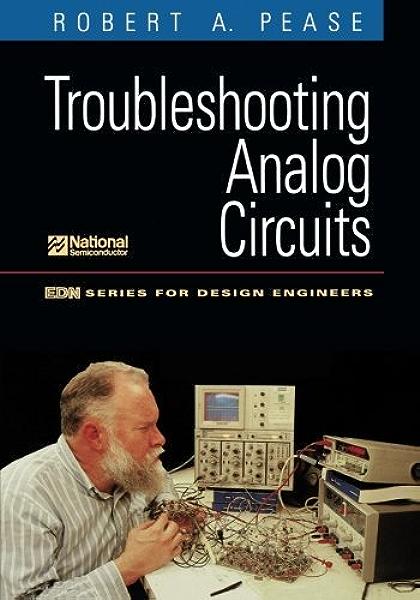Amazon Com Troubleshooting Analog Circuits Edn Series For Design Engineers Ebook Pease Robert Kindle Store