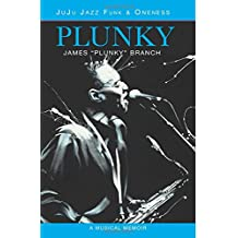 Plunky: Juju Jazz Funk and Oneness