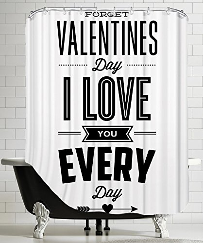 American Flat Forget Valentines Day I Love You Everyday Shower Curtain by Brett Wilson, 71'' x 74''