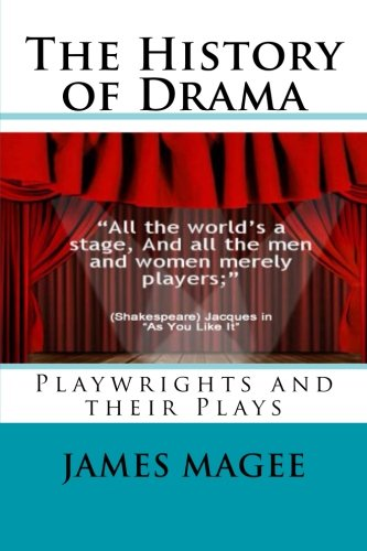 The History of Drama: Playwrights and their - Broadway Eureka