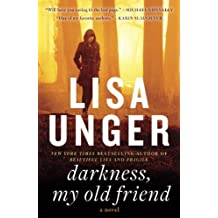 Darkness, My Old Friend: A Novel (Jones Cooper)