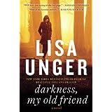 Darkness, My Old Friend: A Novel (Jones Cooper Book 2)