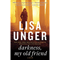 Darkness, My Old Friend: A Novel (Jones Cooper)