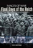 Final Days of the Reich, Ian Baxter, 184884381X