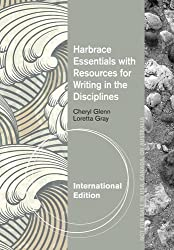 Harbrace Essentials for Writers in the Disciplines. by Cheryl Glenn, Loretta S. Gray