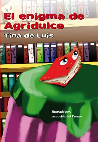 Descargar Libro El Enigma De Agridulce Tina De Luis