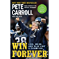 Win Forever: Live, Work, and Play Like a Champion (English Edition)