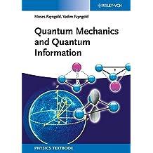 Quantum Mechanics and Quantum Information