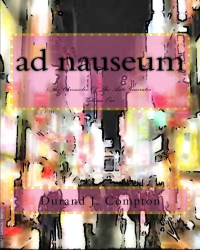 Download ad nauseum: The Chronicles Of The Auto-Generator PDF