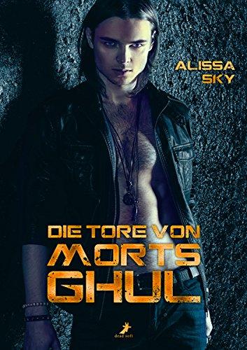 Die Tore von Morts Ghul (German Edition)