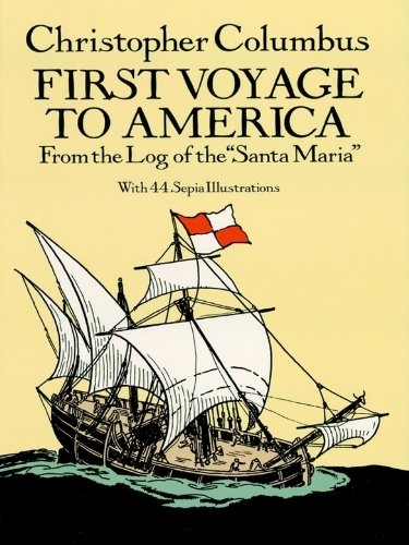 First Voyage To America From The Log Of Santa Maria Dover