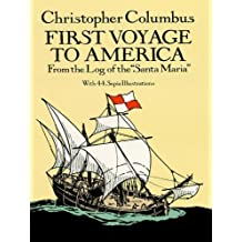 """First Voyage to America: From the Log of the """"Santa Maria"""" (Dover Children's Classics)"""