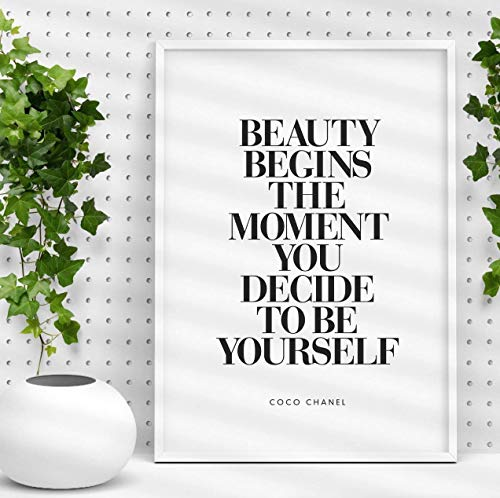 Beauty Begins the Moment You Decide to Be Yourself - Coco Chanel Inspirational Print Home Decor Typography Poster Black and White Wall ()