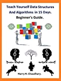 Teach Yourself Data Structures and Algorithms in 15