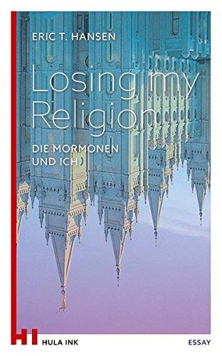 losing-my-religion-die-mormonen-und-ich