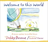 Welcome to This World, Debby Boone, 0736905758