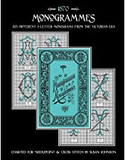 Monogrammes: 325 Different 2-Letter Monograms in the Victorian Style Charted for Needlepoint & Cross Stitch