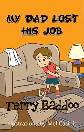 My Dad Lost His Job ()