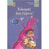 Kidnappes dans l'espace #22