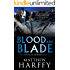 Blood and Blade (The Bernicia Chronicles Book 3)