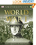 #3: World War I: The Definitive Visual History