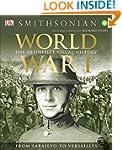 World War I: The Definitive Visual Hi...
