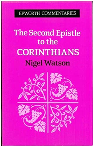Book The Second Epistle to the Corinthians (Epworth Commentary)