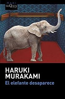 El elefante desaparece par Murakami