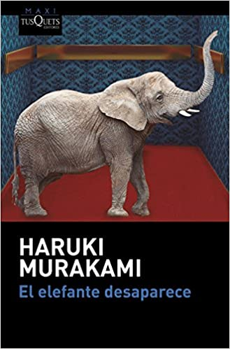 El elefante desaparece: 3 (MAXI): Amazon.es: Haruki Murakami ...