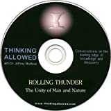 Rolling Thunder: The Unity of Man and Nature