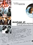 img - for Montage et post-production book / textbook / text book