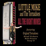 All the Right Moves by Little Mike & The Tornadoes (2014-03-01)