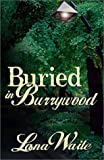 img - for Buried in Burrywood book / textbook / text book