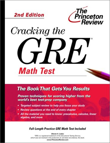 Cracking the GRE Math Test, 2nd Edition (Graduate Test Prep)