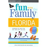 Fun With the Family Florida: Hundreds of Ideas For Day Trips with the Kids (Fun With the Family Series)