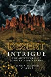 img - for Desert Intrigue: The Adventures of John and Julia Evans book / textbook / text book
