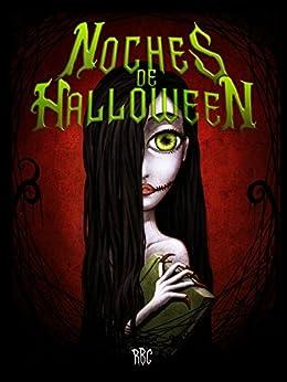 Noches de Halloween: La reunión (7 relatos de RBC nº 2) de [BC, R]