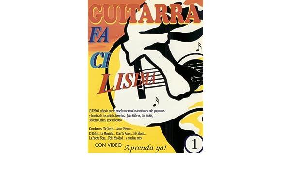 Guitarra Facilisima (El unico metodo que le enseña tocando la canciones mas populares, vol. 1 y 2) Paperback – 1993