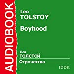 Boyhood [Russian Edition] | Leo Tolstoy