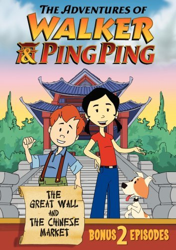 The Adventures of Walker & Ping Ping: The Great Wall & Chinese Market by Tammy Lin