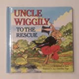img - for Uncle Wiggily to the Rescue book / textbook / text book